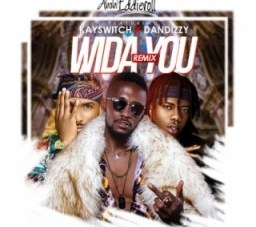 Abobi Eddieroll - Wida You Remix Ft. Kayswitch & Dandizzy